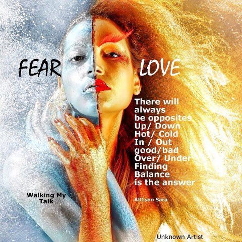 FEAR VS LOVE