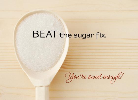 Beat the sugar fix!