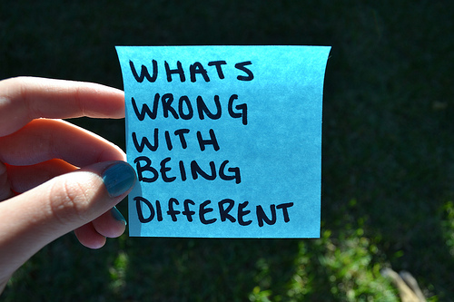 Whats Wrong with being different.