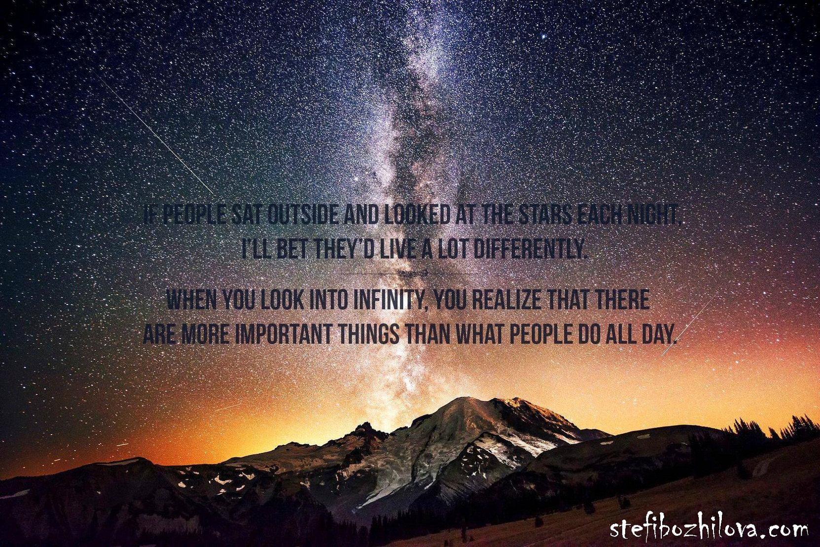 If people sat at night and watched the stars...