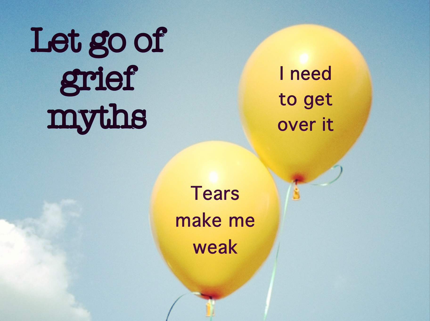 Let go of grief and loss